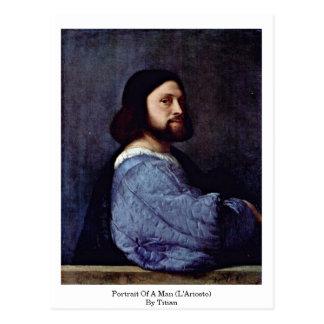 Portrait Of A Man (L'Ariosto) By Titian Postcard