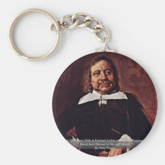 Portrait Of A Man With A Pointed Collar Keychains
