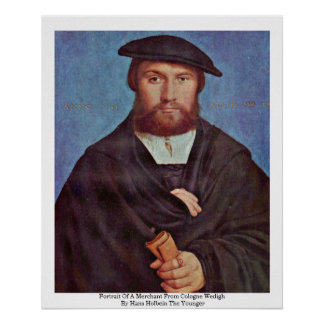 Portrait Of A Merchant From Cologne Wedigh Print