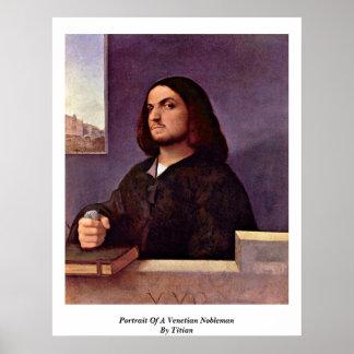 Portrait Of A Venetian Nobleman By Titian Poster