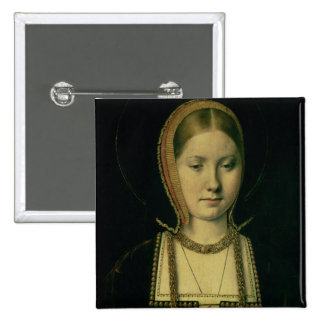 Portrait of a woman, possibly Catherine of Aragon Pinback Button