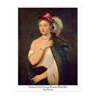 Portrait Of A Young Woman With Hat By Titian Postcard