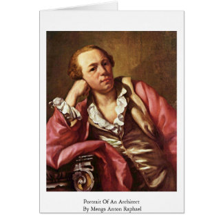 Portrait Of An Architect By Mengs Anton Raphael Greeting Card