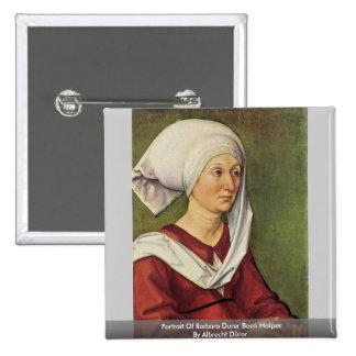 Portrait Of Barbara Durer Born Holper Pin