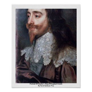 Portrait Of Charles I, King Of England Details Posters