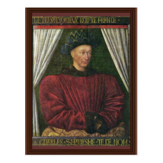Portrait Of Charles Vii By Fouquet Jean (Best Qual Post Cards