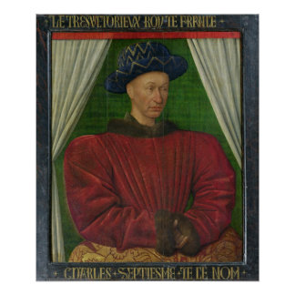 Portrait of Charles VII, c.1445-50 Poster