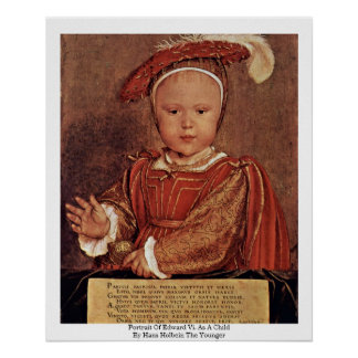Portrait Of Edward Vi. As A Child Poster