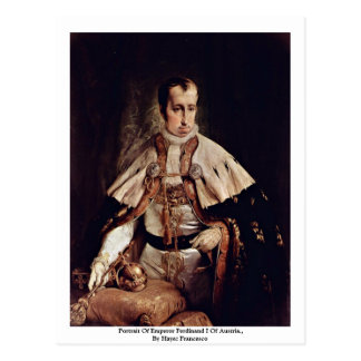 Portrait Of Emperor Ferdinand I Of Austria. Postcard