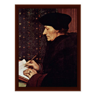 Portrait Of Erasmus Of Rotterdam Postcard