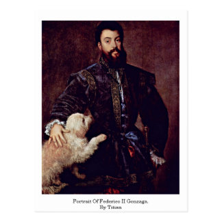 Portrait Of Federico Ii Gonzaga. By Titian Postcard