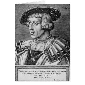 Portrait of Ferdinand I of Habsburg, 1531 Card