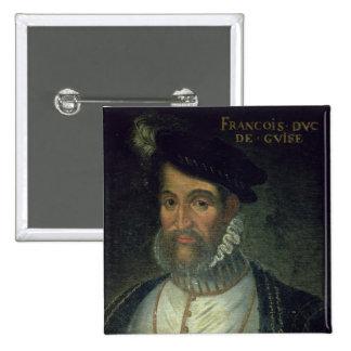 Portrait of Francois, 2nd Duke Guise (1519-63) Fre 2 Inch Square Button