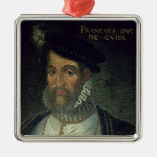 Portrait of Francois, 2nd Duke Guise (1519-63) Fre Metal Ornament