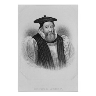 Portrait of George Abbot  Archbishop of Poster
