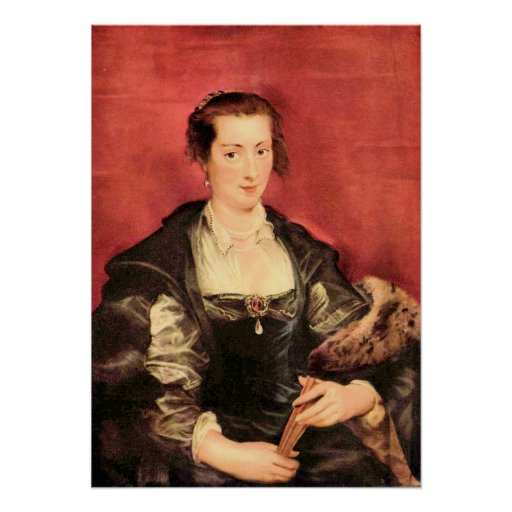 Portrait of Isabella Brant by Paul Rubens Poster