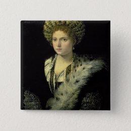Portrait of Isabella d'Este Button