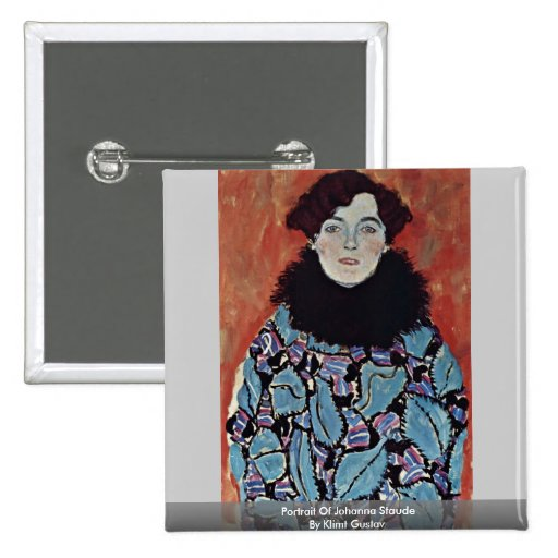 Portrait Of Johanna Staude By Klimt Gustav Pinback Buttons