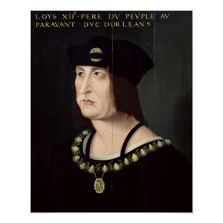 Portrait of Louis XII  King of France Poster