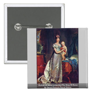 Portrait Of Marie Louise And The King Of Rome Pinback Button
