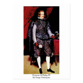 Portrait Of Philip Iv By Diego Velazquez Postcard