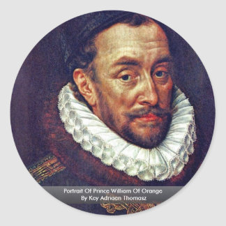 Portrait Of Prince William Of Orange Classic Round Sticker