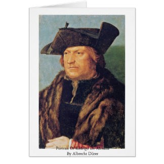 Portrait Of Rodrigo De Almada By Albrecht Dürer Greeting Card