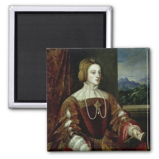 Portrait of the Empress Isabella of Portugal 2 Inch Square Magnet
