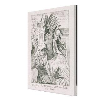 Portrait of the Last Inca Chief, Atahualpa Stretched Canvas Prints