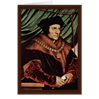 Portrait Of Thomas MoreBy Hans Holbein The Younger Cards