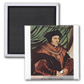 Portrait Of Thomas MoreBy Hans Holbein The Younger Fridge Magnet