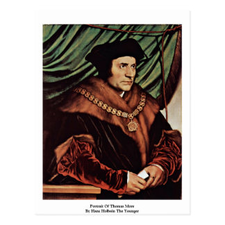 Portrait Of Thomas MoreBy Hans Holbein The Younger Post Cards