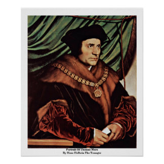 Portrait Of Thomas MoreBy Hans Holbein The Younger Poster