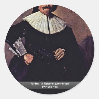 Portrait Of Tieleman Roosterman By Frans Hals Classic Round Sticker