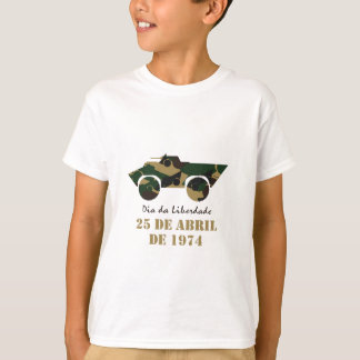 Portugal, 25 de Abril - Freedom Day T-Shirt