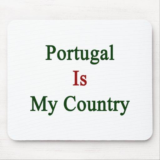 Portugal es mi país tapete de ratón