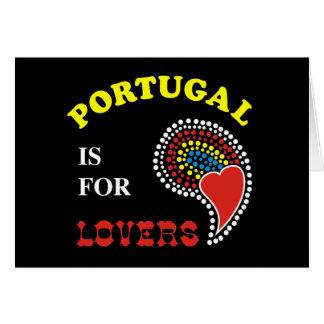 Portugal Is For Lovers Greeting Card
