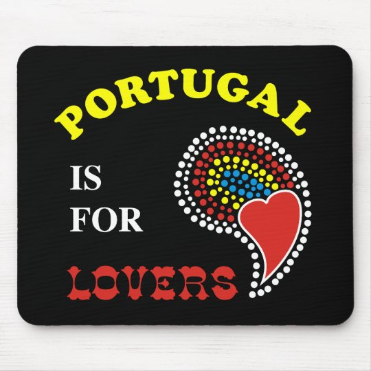 Portugal Is For Lovers Mouse Pad