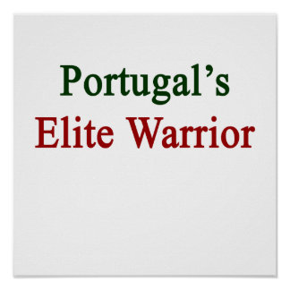 Portugal's Elite Warrior Poster