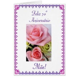Portuguese: 70 Anos  Mom's 60th Birthday Greeting Card