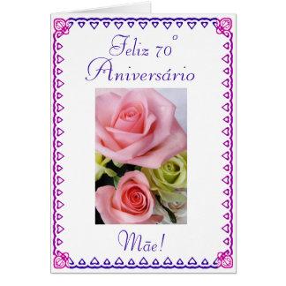 Portuguese: 70 Anos  Mom's 70th Birthday Greeting Card
