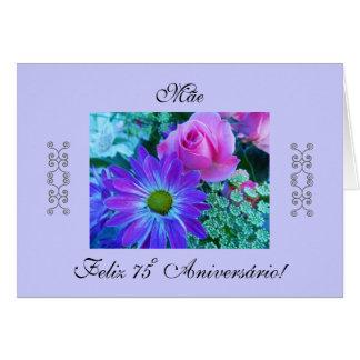 Portuguese: 75º Aniversário! da Mãe. Greeting Cards