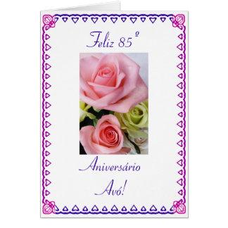 Portuguese: 85 Anos avo  Grandma's 85th Birthday Greeting Card