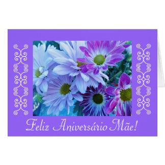 Portuguese: Anos da Mãe-Margaridas/ Mom's b-day Card