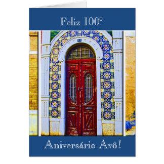 Portuguese: Avô 100 aniversário porta tradicional Card