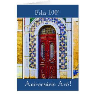 Portuguese: Avó 100 aniversário porta tradicional Card