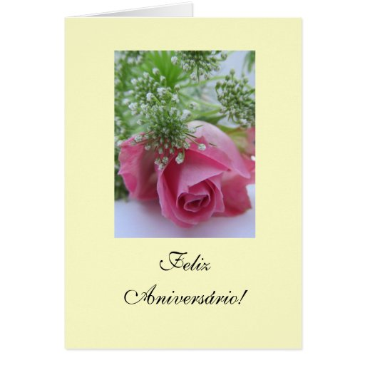 Portuguese: Birthday/ Rosa: Feliz Aniversário! Greeting Card