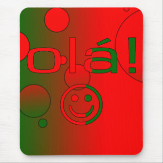 Portuguese Gifts : Hello / Ola + Smiley Face Mouse Pad