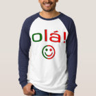 Portuguese Gifts : Hello / Ola + Smiley Face T-Shirt