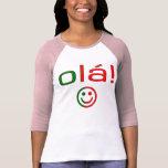 Portuguese Gifts : Hello / Ola + Smiley Face Tee Shirt